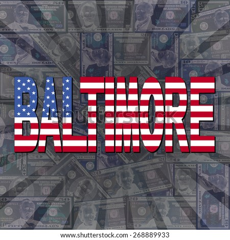 Baltimore flag text on dollars sunburst illustration - stock photo