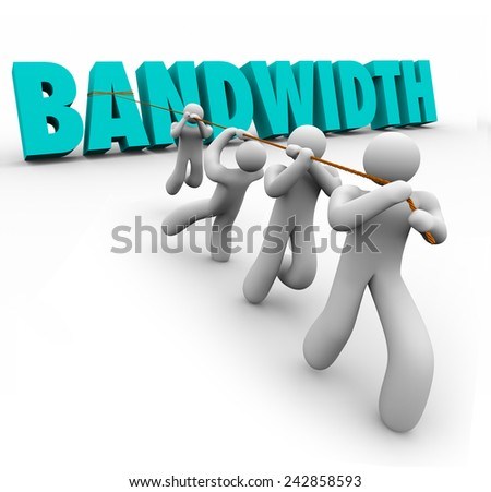 Bandwidth word in 3d letters pulled by a team of people to illustrate limited resources to do work and complete a project - stock photo