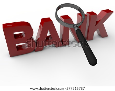 Bank with magnefier over white background - stock photo