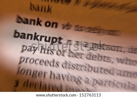 Bankruptcy is a legal status of a person or other entity that cannot repay the debts it owes to creditors. In most jurisdictions, bankruptcy is imposed by a court order, often initiated by the debtor. - stock photo