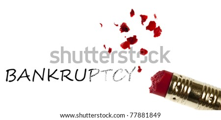 Bankruptcy word erased by pencil eraser - stock photo