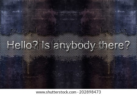 Banner - Hello? Is there anybody out there? - stock photo