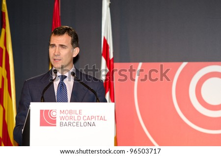 BARCELONA, SPAIN - FEBRUARY 26: HRH The Prince of Asturias Don Felipe de Borbo speaks at the official inauguration act at the Mobile World Congress 2012 on February 26, 2012 in Barcelona, Spain - stock photo