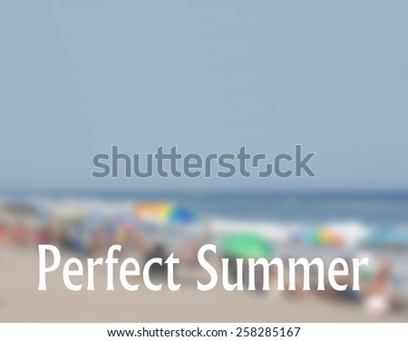 Beach blur background with text about summertime theme. A crowded, sandy beach is evident with many colorful beach umbrellas. Horizontal composition with space for additional copy in the blue sky - stock photo