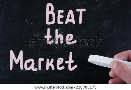 beat the market - stock photo