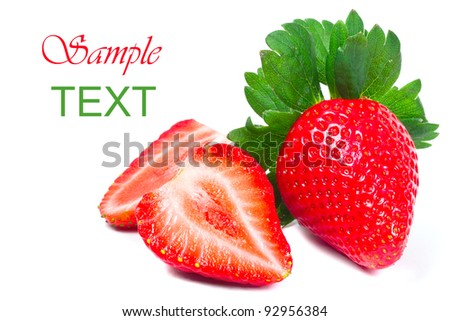 Beautiful strawberries isolated on white with sample text - stock photo