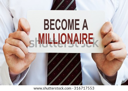 Become a Millionaire Concept - stock photo