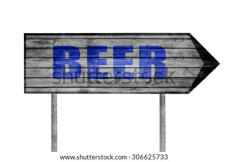Beer wooden sign isolated on white - stock photo