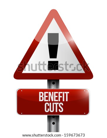 benefit cuts warning road sign illustration design over a white background - stock photo