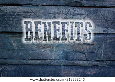 Benefits Concept text on background - stock photo