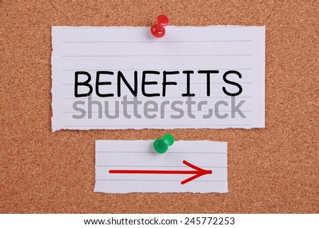 Benefits Direction note paper pinned on cork board. - stock photo