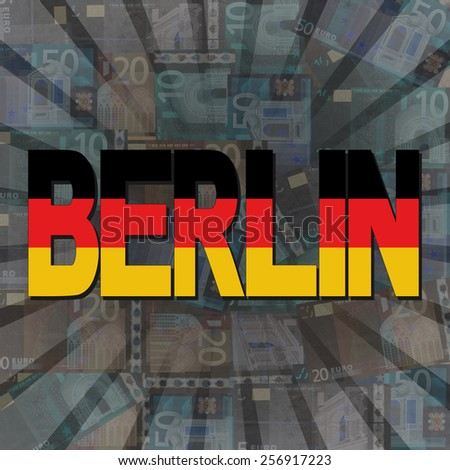 Berlin flag text on Euros sunburst illustration - stock photo