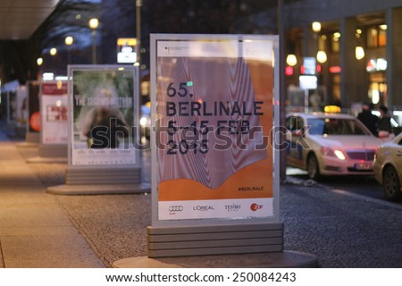 BERLIN, GERMANY - FEBRUARY 04: Berlinale posters are seen prior to the opening of the Berlin Film Festival, or Berlinale, on February 4, 2015 in Berlin, Germany.  - stock photo