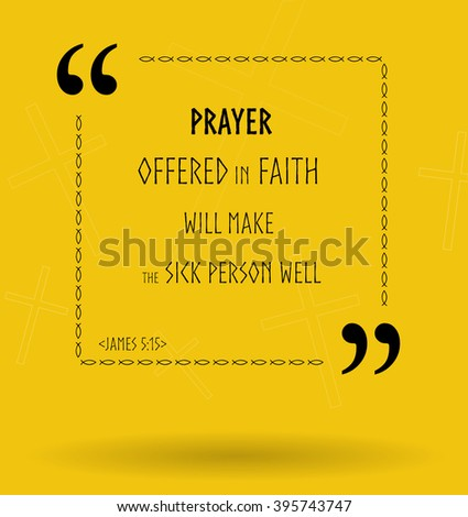 Best Bible quotes about proper prayer in faith. Christian sayings for Bible studies, colourful illustration - stock photo