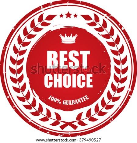 Best choice 100% guarantee, Label, Sticker or Icon Isolated on White Background. - stock photo