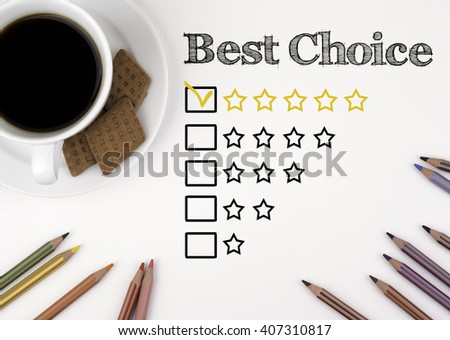 Best Choice. White desk with a pencil and a cup of coffee. - stock photo
