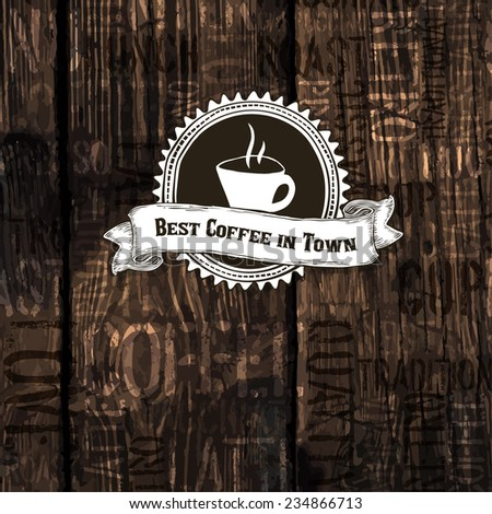 Best Coffee In Town Poster. Raster version - stock photo