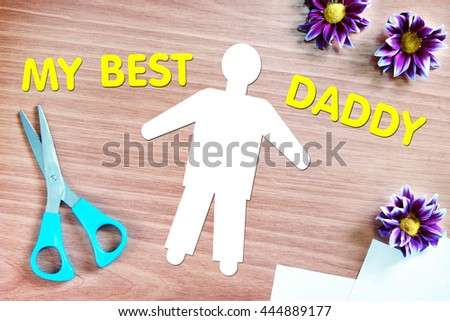 Best daddy. Abstract conceptual image with paper scraps - stock photo