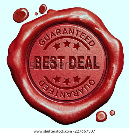 best deal guaranteed sales promotion and bargain product red wax seal stamp - stock photo