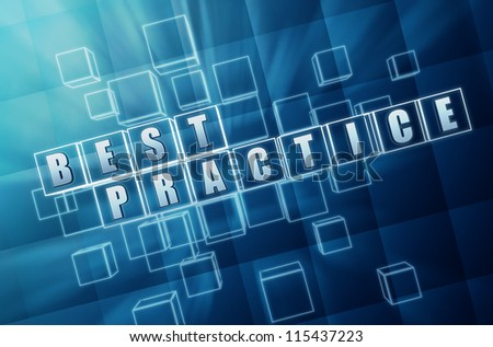 best practice text in 3d blue glass cubes, business concept - stock photo