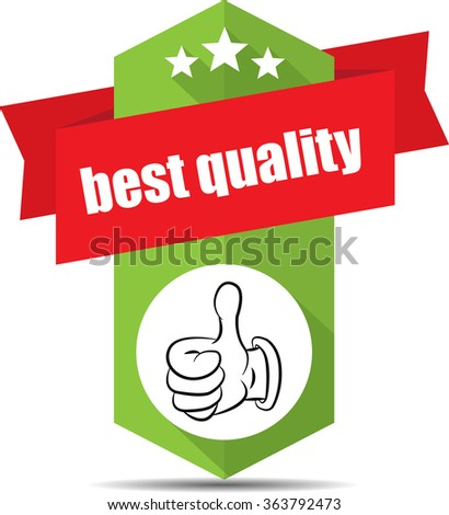 Best quality green label and sign. - stock photo