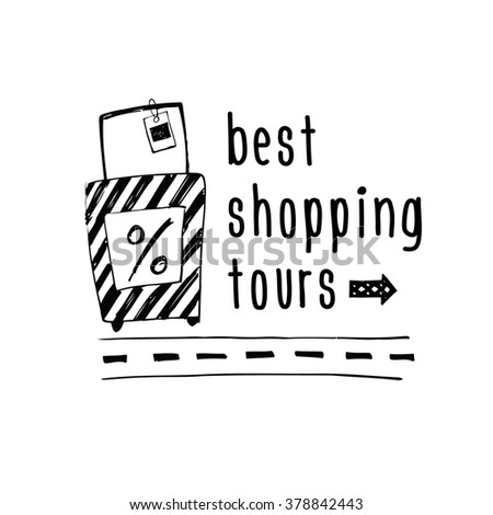Best  shopping tour design template.  Stylish poster sketch design about travel and shopping. Hand drawn bags. - stock photo