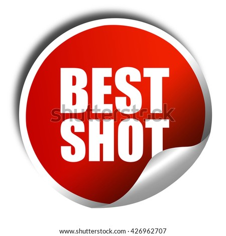 best shot, 3D rendering, a red shiny sticker - stock photo
