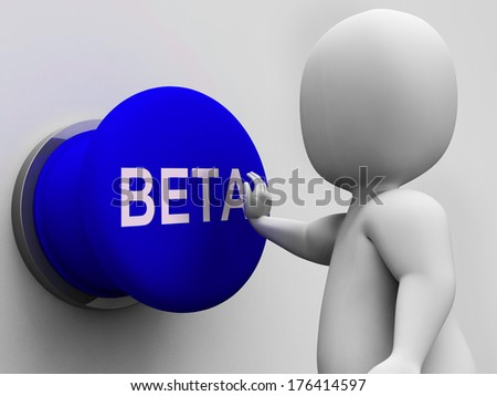 Beta Button Showing Software Trials And Versions - stock photo