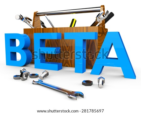 Beta Software Representing Download Testing And Version - stock photo