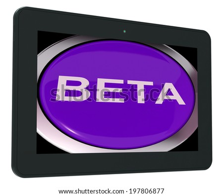 Beta Switch Showing Development Or Demo Version - stock photo
