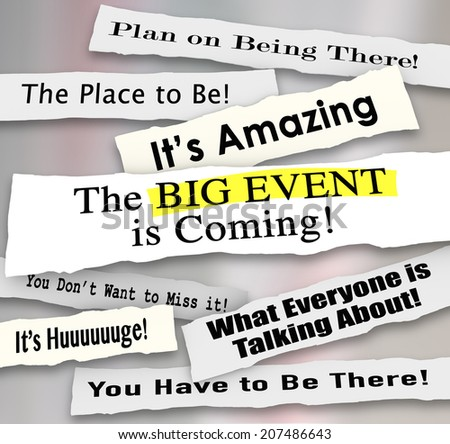 Big Event is Coming and other newspaper headlines and announcements sharing  - stock photo