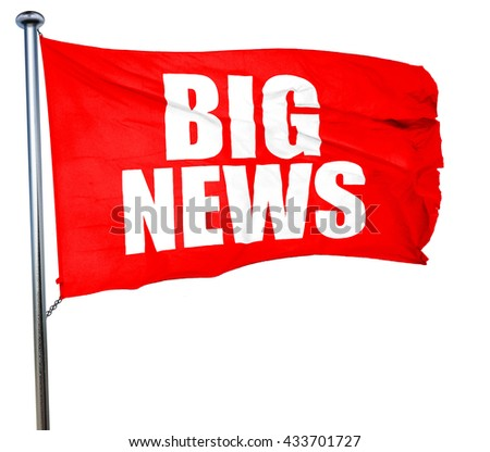 big news, 3D rendering, a red waving flag - stock photo