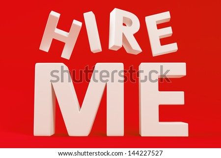 Big white letters HIRE ME on red background - stock photo