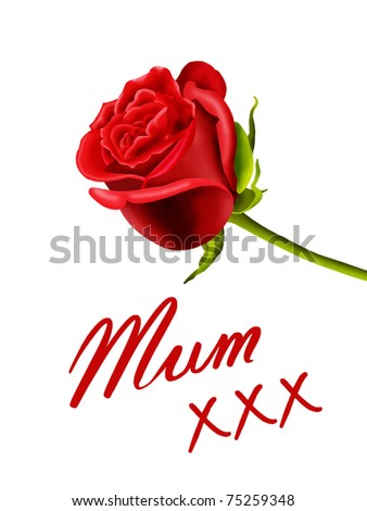 Birthday or Mother's Day card to Mum with a rose and kisses - stock photo