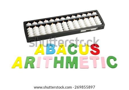 "black and white abacus with colorful alphabets ""ABACUS ARITHMETIC"" on white background - stock photo"
