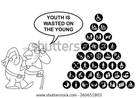 Black and white disability and people related pyramid graphics collection isolated on white background with comical youth is wasted on the young message - stock photo