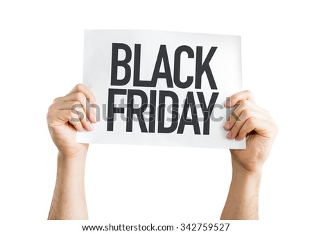 Black Friday placard isolated on white - stock photo