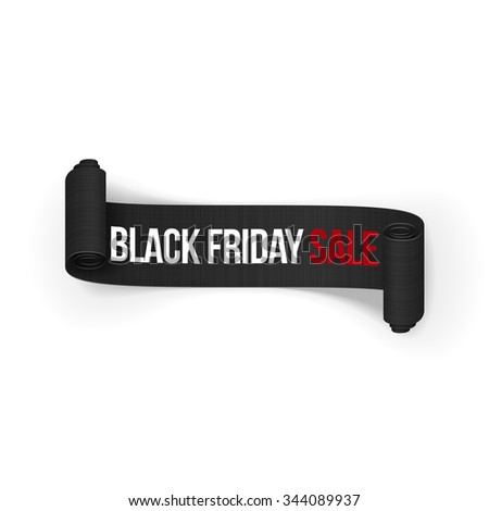 Black Friday Sale realistic rolled Ribbon on white Background. Editable Object for Your Design - stock photo