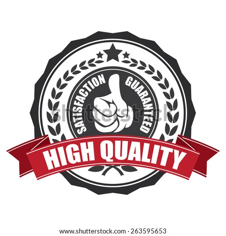 black high quality satisfaction guarantee ribbon, sticker, sign, stamp, icon, label isolated on white - stock photo