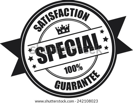 Black Special Satisfaction Guarantee 100% Icon, Badge, Sticker, Tag or Label Isolated on White Background - stock photo