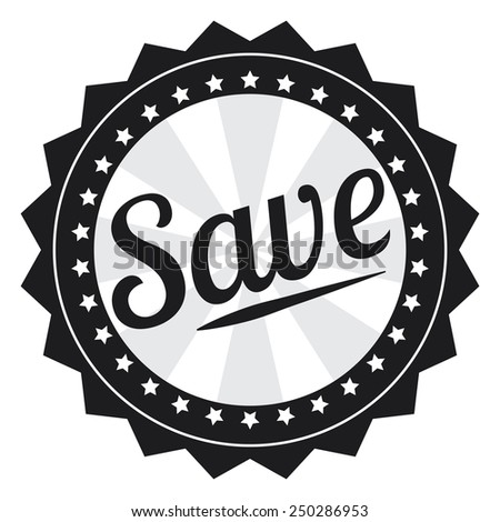 Black Vintage Style Save Icon, Sticker or Label Isolated on White Background  - stock photo