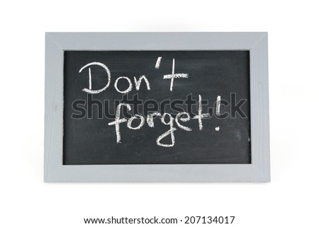 blackboard dont forget  - stock photo