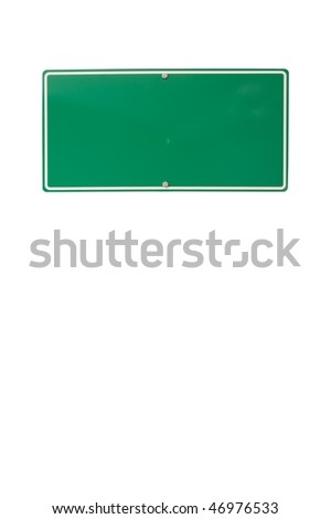 Blank green traffic sign isolated on white background - stock photo