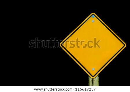 Blank yellow road sign on  background, empty road sign on background, text box - stock photo