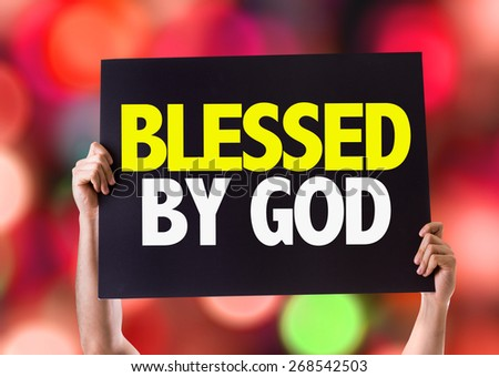 Blessed By God card with bokeh background - stock photo
