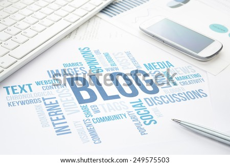 Blog concept cloud chart print document, keyboard, pen and smartphone. - stock photo