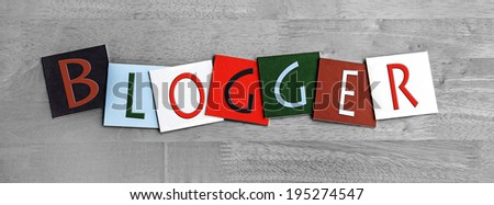 Blogger design in letters - sign for internet blogs, blogging, forums and computers. - stock photo