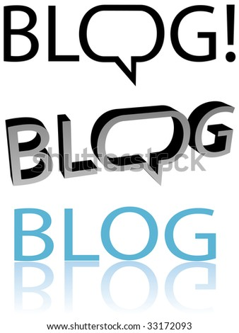 Bloggers, blog now! Speech bubble balloon copyspace. Flat and 3D blogger versions. Easy to edit. - stock photo