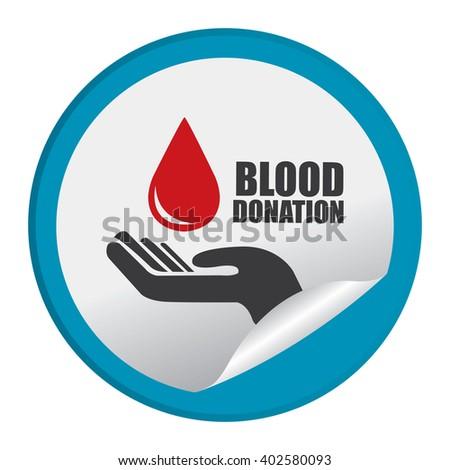 Blue Circle Blood Donation Infographics Flat Icon, Peeling Sticker, Sign Isolated on White Background  - stock photo