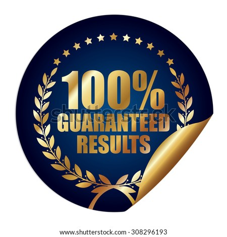Blue Metallic 100% Guaranteed Results Infographics Peeling Sticker, Icon, Badge, Sign or Label Isolated on White Background  - stock photo